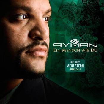 AYMAN - Ein Mensch wie du - Remix 2010